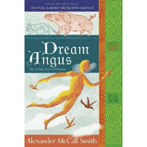 Dream Angus: Myth Series