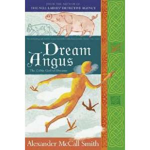 Dream Angus: Myth Series