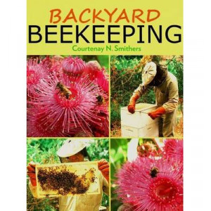 Backyard Beekeeping - 2nd Edition