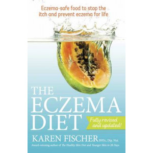 Eczema Diet: Eczema-safe Food to Stop the Itch and Prevent Eczema for Life