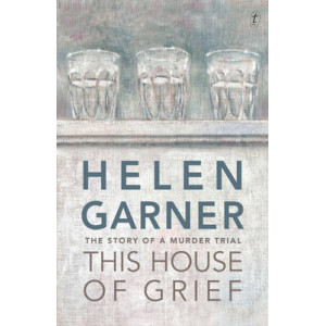 This House of Grief : The Story of a Murder Trial