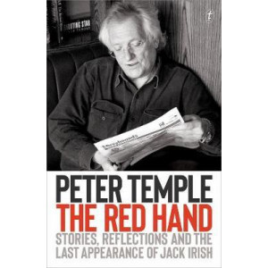 Red Hand: Stories, Reflections and the Last Appearance of Jack Irish