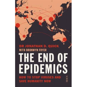 End of Epidemics: How to Stop Viruses & Save Humanity Now