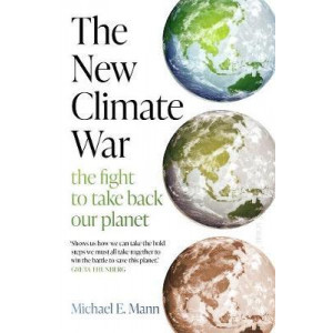 New Climate War: The fight to take back our planet, The