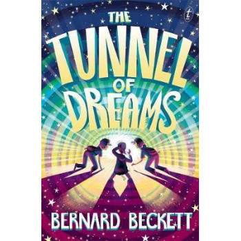 Tunnel of Dreams, The