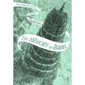 Memory of Babel, The: The Mirror Visitor, Book Three