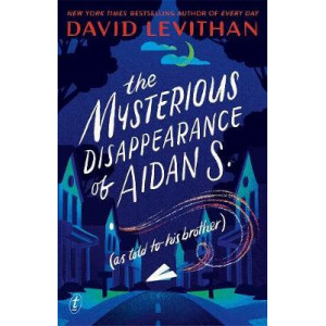 Mysterious Disappearance of Aidan S, The