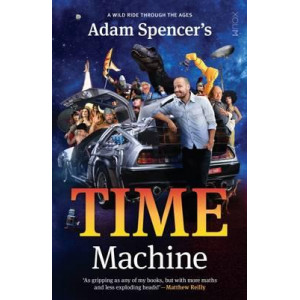 Adam Spencer's Time Machine