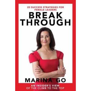 Break Through: 20 Success Strategies for Female Leaders