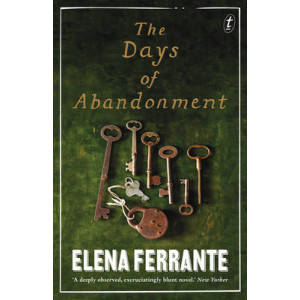 Days of Abandonment, The