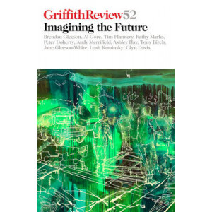 Griffith Review 2: Imagining the Future