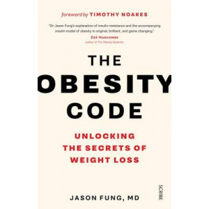 Obesity Code: Unlocking the Secrets of Weight Loss