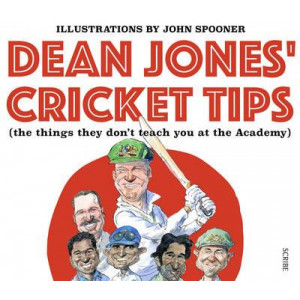 Dean Jones Cricket Tips: The Things They Don't Teach You at the Academy