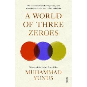 World of Three Zeroes: The New Economics of Zero Poverty, Zero Unemployment, and Zero Carbon Emissions