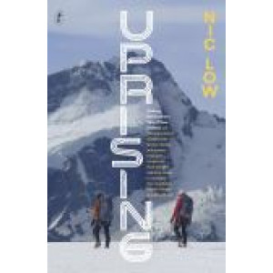 Uprising : Walking the Southern Alps of New Zealand