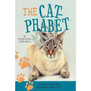 Cat-Phabet: A Guide to Our Furry Overlords - from A to Z