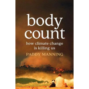 Body Count: How climate change is killing us