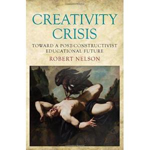 Creativity Crisis: Toward a Post-Constructivist Educational Future