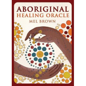 Aboriginal Healing Oracle: Ancient Egyptian Divination and Alchemy Cards