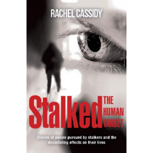 Stalked: The Human Target