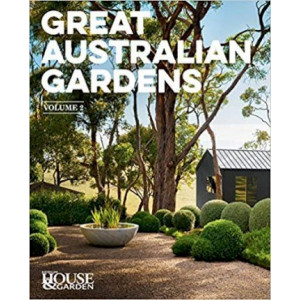 Great Australian Gardens Volume II