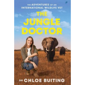 Jungle Doctor, The: The Adventures of an International Wildlife Vet