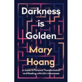 Darkness is Golden