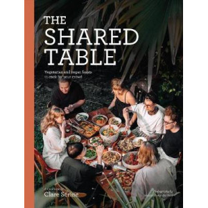 Shared Table: Vegetarian and vegan feasts to cook for your crowd, The