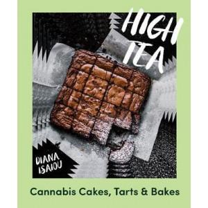 High Tea: Cannabis cakes, tarts and bakes