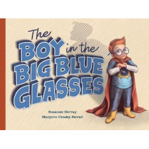 Boy in the Big Blue Glasses, The