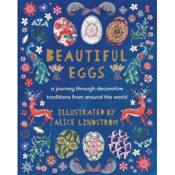 Beautiful Eggs: A journey through decorative traditions from around the world