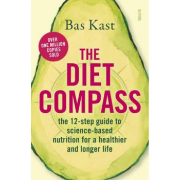 Diet Compass: The 12-step guide to science-based nutrition for a healthier and longer life