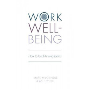 Work Well-being: How to lead thriving teams