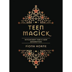 Teen Magick: Witchcraft for a new generation