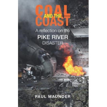 Coal & the Coast:  Reflection on the Pike River Disaster
