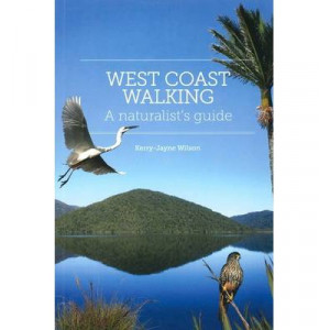 West Coast Walking : Naturalist's Guide