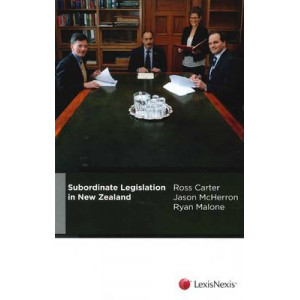 Subordinate Legislation in New Zealand
