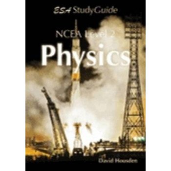 NCEA Level 2 Physics Study Guide
