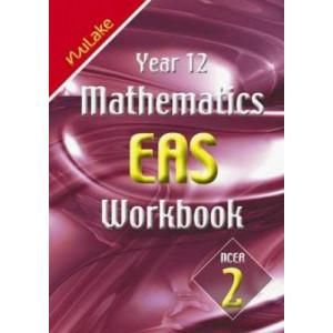 Year 12 Mathematics EAS Workbook : NCEA 2