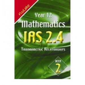 Year 12 Mathematics IAS 2.4 Trigonometric Relationships : NCEA 2