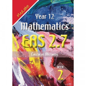 Year 12 Mathematics EAS 2.7 Calculus : NCEA 2