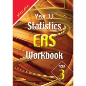 Year 13 Statistics EAS Workbook