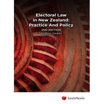 Electoral Law in New Zealand 2E