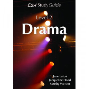 Drama Study Guide, NCEA Level 2, Year 12