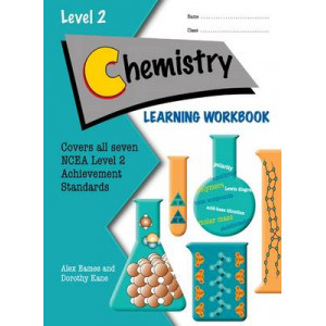 Chemistry Learning Workbook, NCEA Level 2, Year 12