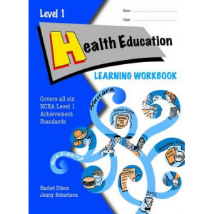 Health Education Learning Workbook NCEA Level 1