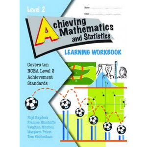 Achieving Maths Learning Workbook NCEA Level 2