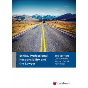 Ethics, Professional Responsibility & the Lawyer 3E