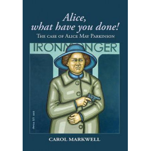 Alice, What Have You Done!: The Case of Alice May Parkinson