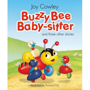 Buzzy Bee Baby Sitter: And three other stories